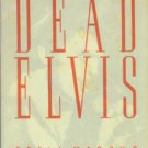 Marcus, Greil. Dead Elvis: A Chronicle Of A Cultural Obsession