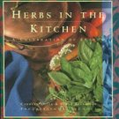 Dille, Carolyn, and Belsinger, Susan. Herbs In The Kitchen: A Celebration Of Flavor