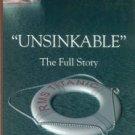 Butler, Daniel Allen. Unsinkable: The Full Story Of R.M.S. Titanic