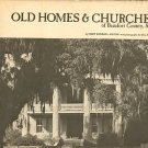 Hilton, Mary Kendall. Old Homes & Churches Of Beaufort County, S.C.