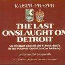 Langworth, Richard M. Kaiser-Frazer: The Last Onslaught On Detroit