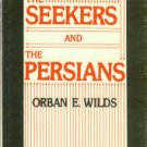 Wilds, Oban E. The Seekers And The Persians