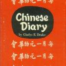 Drake, Gladys E. Chinese Diary