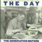 Speaking Now Against The Day: The Generation Before The Civil Rights Movement In The South