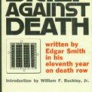 Smith, Edgar. Brief Against Death