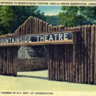 Linen Postcard. Entrance to Mountainside Theatre, Qualla Indian Reservation, Cherokee, N.C.