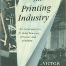 Strauss, Victor. The Printing Industry: An Introduction To Its Many Branches, Processes And Products