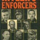 Lucas, James. Hitler's Enforcers: Leaders Of The German War Machine, 1939-1945