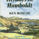 The True History Of The Mattole Valley And The Lost Coast Of Humboldt County