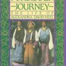 Foster, Barbara and Michael. Forbidden Journey: The Life of Alexandra David-Neel