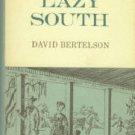 Bertelson, David. The Lazy South