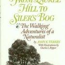 Terres, John K. From Laurel Hill to Siler's Bog: The Walking Adventures of a Naturalist