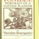 Rosengarten, Theodore. Tombee: Portrait of a Cotton Planter...