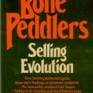 Fix, William R. The Bone Peddlers: Selling Evolution