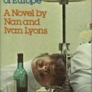 Lyons, Nan, and Ivan Lyons. Someone is Killing the Great Chefs of Europe