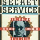 Faligot, Roger, and Kauffer, Remi. The Chinese Secret Service