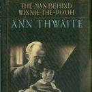 Thwaite, Ann. A. A. Milne: The Man Behind Winnie-The-Pooh