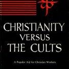 Van Baalen, J. K. Christianity Versus The Cults
