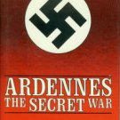 Whiting, Charles. Ardennes: The Secret War