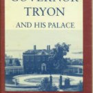 Dill, Alonzo Thomas. Governor Tryon and His Palace