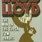 Dardis, Tom. Harold Lloyd The Man on the Clock