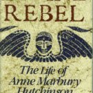 Williams, Selma R. Divine Rebel: The Life of Anne Marbury Hutchinson