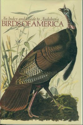 Low, Susanne M. An Index and Guide to Audubon's Birds of America