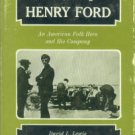 Lewis, David L. The Public Image of Henry Ford: An American Folk Hero and His Company