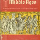 Reese, Gustave. Music in the Middle Ages; With an Introduction on Music of Ancient Times