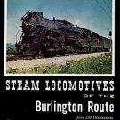Corbin, Bernard G, and Kerka, William F. Steam Locomotives Of The Burlington Route