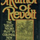 Davis, T. J. A Rumor of Revolt: The Great Negro Plot in Colonial New York