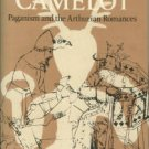Darrah, John. The Real Camelot: Paganism and the Arthurian Romances