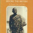 Lewin, Thomas J. Asante Before the British: The Prempean Years, 1875-1900