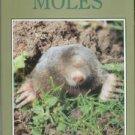 Gorman, Martyn L, and Stone, R. David. The Natural History of Moles