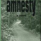 Blum, Louise A. Amnesty: A Novel
