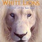 Tucker, Linda. Mystery Of The White Lions: Children Of The Sun God