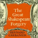 Grebanier, Bernard. The Great Shakespeare Forgery