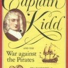 Ritchie, Robert C. Captain Kidd and the War Against the Pirates
