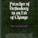 Van Dyken, Seymour. Samuel Willard, 1640-1707: Preacher of Orthodoxy in an Era of Change