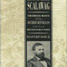 Rogers, William Warren. Black Belt Scalawag: Charles Hays and the Southern Republicans