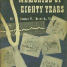 Herrick, James B. Memories of Eighty Years