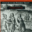 Potter, Stephen R. ...The Development of Algonquian Culture in the Potomac Valley