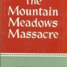 Brooks, Juanita. The Mountain Meadows Massacre