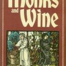 Seward, Desmond. Monks and Wine