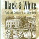 Stevenson, Brenda E. Life in Black and White: Family and Community in the Slave South