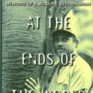 Karesh, William B. Appointment At the Ends of the World: Memoirs of a Wildlife Veterinarian
