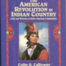 Calloway, Colin G. The American Revolution in Indian Country...