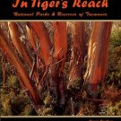 Hughes, Owen, and Jurgeit, Bernice. In Tiger's Reach: National Parks & Reserves Of Tasmania