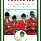 Burke, Jackie C.. Equal to the Challenge: Pioneering Women of Horse Sports