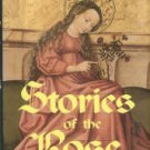 Winston-Allen, Anne. Stories Of The Rose: The Making of the Rosary in the Middle Ages